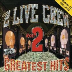 2 Live Crew - Greatest Hits Volume 2 (Parental Advisory)