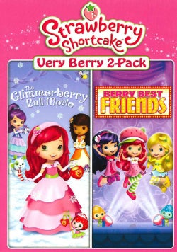 Strawberry Shortcake: The Glimmerberry Ball Movie/Berry Best Friends (DVD)