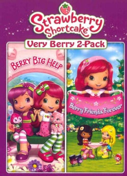 Strawberry Shortcake: Berry Big Help/Berry Friends Forever (DVD)
