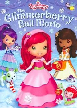 Strawberry Shortcake: Glimmerberry Bell (DVD)