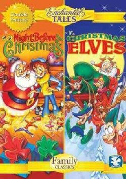 Enchanted Tales: The Night Before Christmas/The Christmas Elves (DVD)