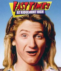 Fast Times At Ridgemont High (Blu-ray Disc)
