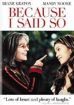 Because I Said So (DVD)