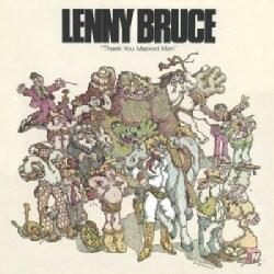 Lenny Bruce - Thank You Masked Man