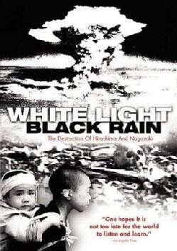 White Light, Black Rain: The Destruction of Hiroshima and Nagasaki (DVD)