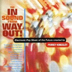 JEAN-JACQUES PERREY/GERSHON KINGSLEY - IN SOUND FROM WAY OUT