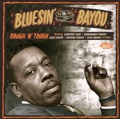 Various - Bluesin' By The Bay: Rough 'N' Tough