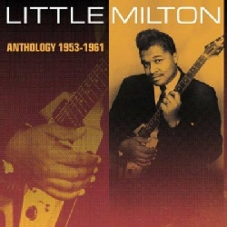Little Milton - Anthology 1953-1961
