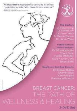 Breast Cancer: The Path Of Wellness And Healing (DVD)