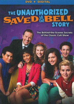 The Unauthorized Saved By The Bell Story (DVD)