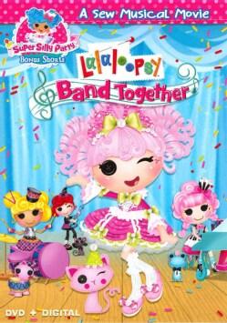 Lalaloopsy: Band Together (DVD)