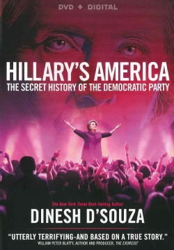 Hillary's America: The Secret History Of The Democratic Party (DVD)
