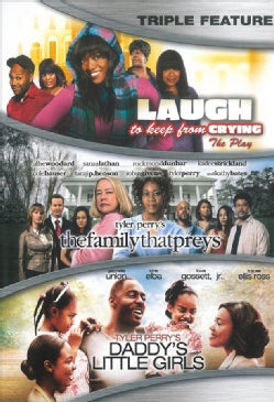 Tyler Perry Triple Feature: Laugh To Keep From Crying/The Family That Preys/Daddy's Little Girls