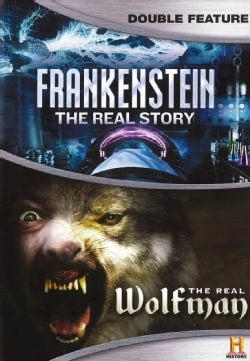 Frankenstein: The Real Story/The Real Wolfman