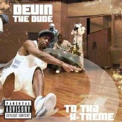 Devin The Dude - To Tha X-treme (Parental Advisory)
