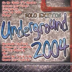 Various - Solo Exitos Underground 2004