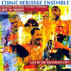 Ethnic Heritage Ensemble - Hot 'N' Heavy Live