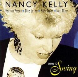 Nancy Kelly - Born to Swing