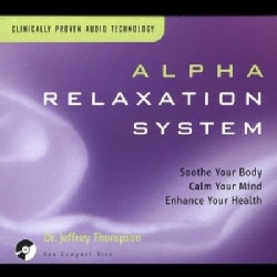 Jeffrey Dr Thompson - Alpha Relaxation System