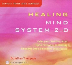 Jeffrey Dr Thompson - Healing Mind System 2.0