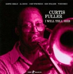 Curtis Fuller - I Will Tell Her