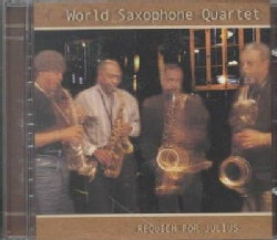 World Saxophone Qt. - Requiem for Julius