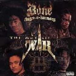 Bone Thugs N Harmony - Art of War (Parental Advisory)