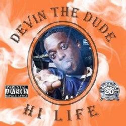 Devin The Dude - Hi Life (Parental Advisory)