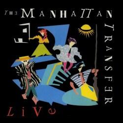 Manhattan Transfer - Live