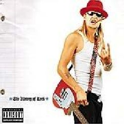 Kid Rock - History of Rock (Parental Advisory)