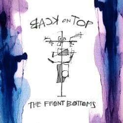 Front Bottoms - Back on Top (Parental Advisory)