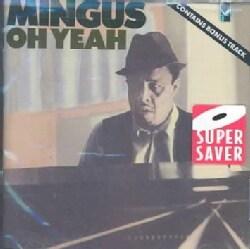 Charles Mingus - Oh Yeah