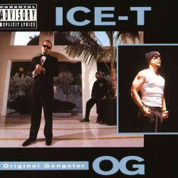 Ice-T - O.G. - Original Ganster (Parental Advisory)
