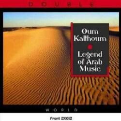 Oum Khalthoum - Legend of Arab Music