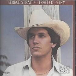 George Strait - Strait Country