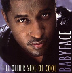 Babyface - The Other Side Of Cool