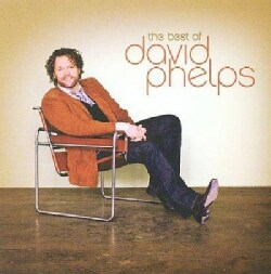 David Phelps - The Best of David Phelps