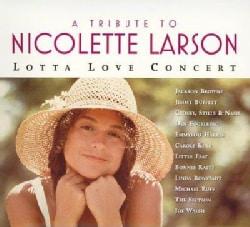 Various - A Tribute to Nicolette Larson: Lotta Lova Concert