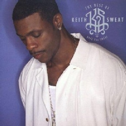 Keith Sweat - Make You Sweat:The Best of Keith Sweat