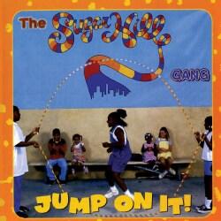Sugarhill Gang - Jump on It