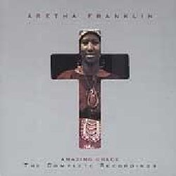 Aretha Franklin - Amazing Grace-The Complete Recordings