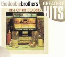 Doobie Brothers - The Best Of The Doobies