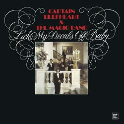 Captain Beefheart - Lick My Decals Off, Baby