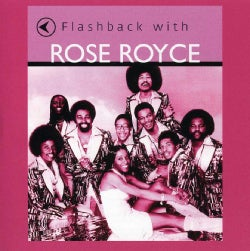 Rose Royce - Flashback with Rose Royce