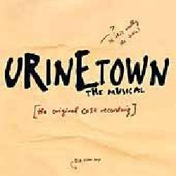 Original Cast - Urinetown (OCR)