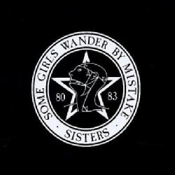 Sisters Of Mercy - Some Girls Wander By Mistake