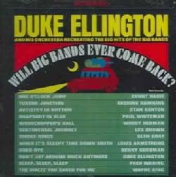 Duke Ellington - Will Big Bands Ever Come Back?