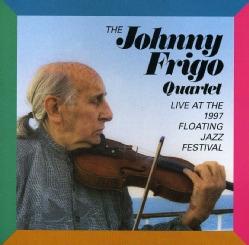Johnny Frigo - Johnny Frigo: Live at the Floating Jazz Festival