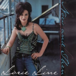 Lorie Line - Now and Then