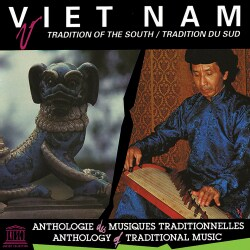 VARIOUS ARTIST - VIETNAM: TRADITION OF THE SOUTH